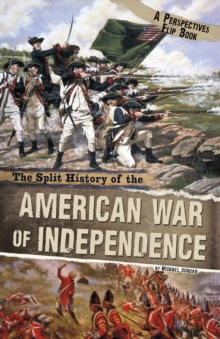 The Split History of the American War of Independence : A Perspectives Flip Book, Paperback Book