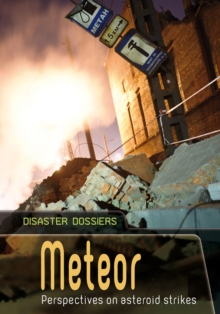 Meteor : Perspectives on Asteroid Strikes, Paperback / softback Book