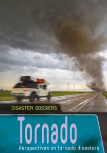 Tornado : Perspectives on Tornado Disasters, Paperback / softback Book