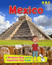 Mexico : A Benjamin Blog and His Inquisitive Dog Guide, Hardback Book