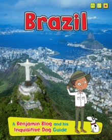 Brazil : A Benjamin Blog and His Inquisitive Dog Guide, Hardback Book