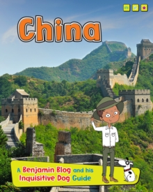 China : A Benjamin Blog and His Inquisitive Dog Guide, Paperback / softback Book