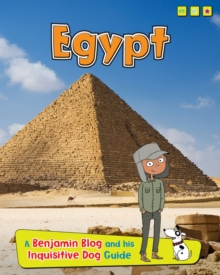 Egypt : A Benjamin Blog and His Inquisitive Dog Guide, Paperback / softback Book
