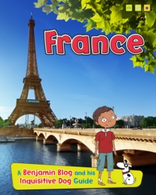France : A Benjamin Blog and His Inquisitive Dog Guide, Paperback / softback Book