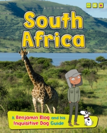 South Africa : A Benjamin Blog and His Inquisitive Dog Guide, Paperback / softback Book