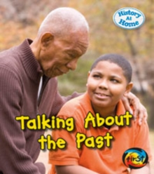 Talking About the Past, Paperback / softback Book