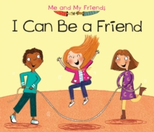 I Can Be a Friend, Hardback Book