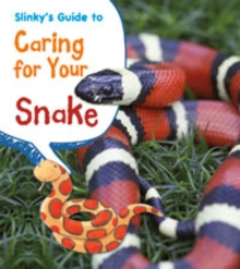 Slinky's Guide to Caring for Your Snake, Paperback Book