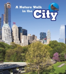A Nature Walk in the City, Paperback Book
