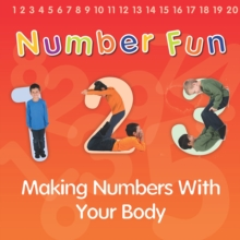 Number Fun : Making Numbers With Your Body, Paperback / softback Book
