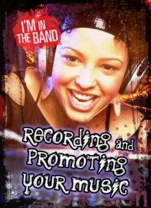 Recording and Promoting Your Music, Paperback Book