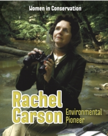 Rachel Carson : Environmental Pioneer, Paperback / softback Book