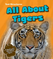 All About Tigers : A Description Text, Hardback Book