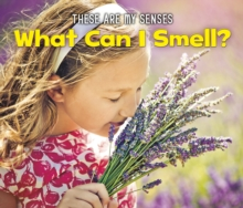 What Can I Smell?, Hardback Book