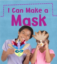 I Can Make a Mask, Paperback / softback Book
