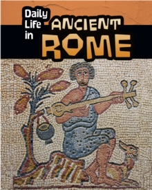 Daily Life in Ancient Rome, Hardback Book