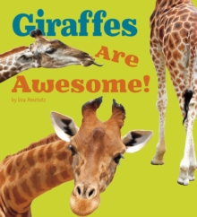 Giraffes Are Awesome!, Paperback / softback Book