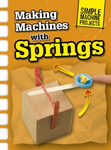 Making Machines with Springs, Hardback Book