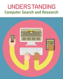 Understanding Computer Search and Research, Paperback / softback Book