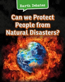 Can We Protect People From Natural Disasters?, Hardback Book
