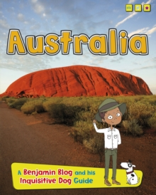 Australia : A Benjamin Blog and His Inquisitive Dog Guide, Hardback Book