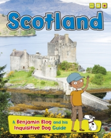Scotland : A Benjamin Blog and His Inquisitive Dog Guide, Hardback Book