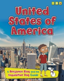 United States of America : A Benjamin Blog and His Inquisitive Dog Guide, Hardback Book