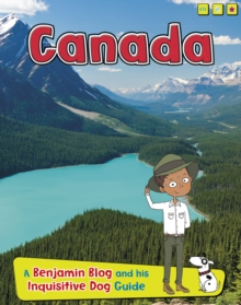 Canada : A Benjamin Blog and His Inquisitive Dog Guide, Paperback / softback Book