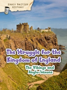 The Viking and Anglo-Saxon Struggle for England, Hardback Book