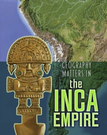 Geography Matters in the Inca Empire, Paperback / softback Book