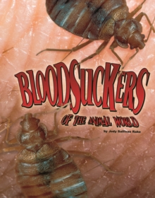 Bloodsuckers of the Animal World, Paperback Book
