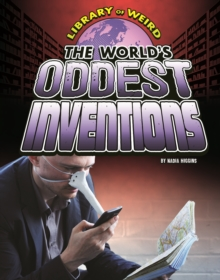 The World's Oddest Inventions, Paperback / softback Book