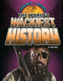 The World's Wackiest History, Paperback Book