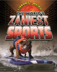 The World's Zaniest Sports, Paperback / softback Book
