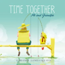 Time Together: Me and Grandpa, Paperback Book