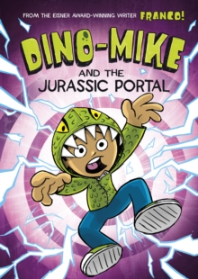 Dino-Mike and the Jurassic Portal, Paperback Book