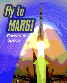 Fly to M : Forces in Space, Paperback / softback Book
