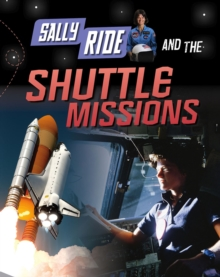 Sally Ride and the Shuttle Missions, Hardback Book