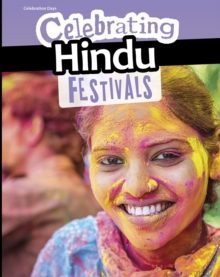 Celebrating Hindu Festivals, Hardback Book