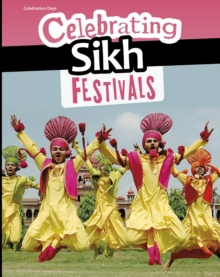 Celebrating Sikh Festivals, Hardback Book