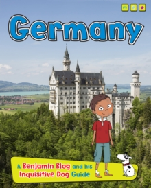 Germany : A Benjamin Blog and His Inquisitive Dog Guide, Hardback Book