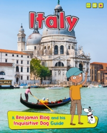 Italy : A Benjamin Blog and His Inquisitive Dog Guide, Hardback Book