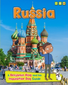 Russia : A Benjamin Blog and His Inquisitive Dog Guide, Hardback Book