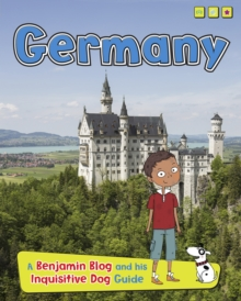 Germany : A Benjamin Blog and His Inquisitive Dog Guide, Paperback Book