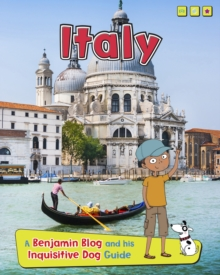 Italy : A Benjamin Blog and His Inquisitive Dog Guide, Paperback / softback Book