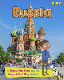 Russia : A Benjamin Blog and His Inquisitive Dog Guide, Paperback Book