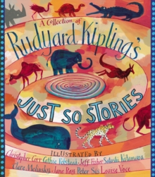 A Collection of Rudyard Kipling's Just So Stories, Paperback Book