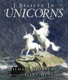 I Believe in Unicorns, Paperback / softback Book