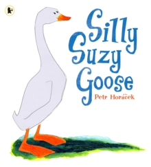 Silly Suzy Goose, Paperback / softback Book