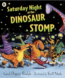 Saturday Night at the Dinosaur Stomp, Paperback / softback Book